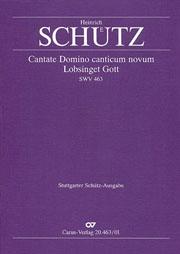 Heinrich Schütz: Cantate Domino canticum novum / Lobsinget Gott, dem Herrn