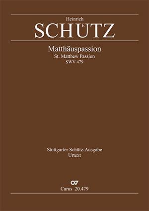 Heinrich Schütz: Matthäus-Passion