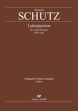 Heinrich Schütz: Lukas-Passion
