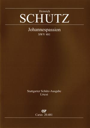 Heinrich Schütz: Johannes-Passion