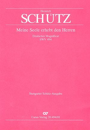 Heinrich Schütz: Meine Seele erhebt den Herrn