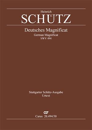 """Heinrich Schütz: Deutsches Magnificat. """"Meine Seele erhebt den Herrn"""""""