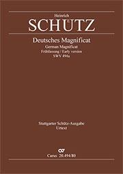 """Heinrich Schütz: Deutsches Magnificat """"Meine Seele erhebt den Herrn"""""""