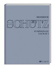 Stuttgarter Schütz-Ausgabe: Symphoniae Sacrae I (Gesamtausgabe, Bd. 7)
