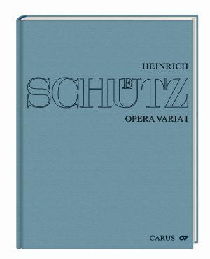 Stuttgarter Schütz-Ausgabe: Opera varia I. Einzeln überlieferte Werke mit 1–7 obligaten Stimmen (Gesamtausgabe, Bd. 19)
