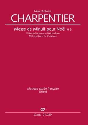 Marc-Antoine Charpentier: Messe de Minuit pour Noël