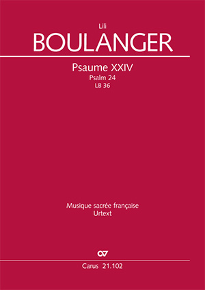 Lili Boulanger: Psaume XXIV