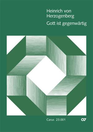 Heinrich von Herzogenberg: Gott ist gegenwärtig