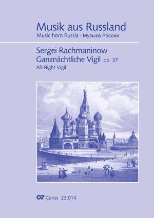 Rachmaninow: Ganznächtliche Vigil op. 37 für Chor a cappella mit singbarem deutschem Text
