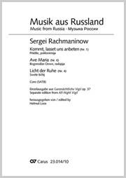 Rachmaninow: Ganznächtliche Vigil, Nr. 1, 6 und 4