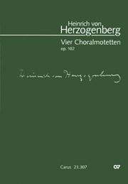 Herzogenberg: Vier Choralmotetten op. 102