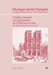Charles Gounod: Les sept paroles du Christ sur la croix / Die Sieben Worte
