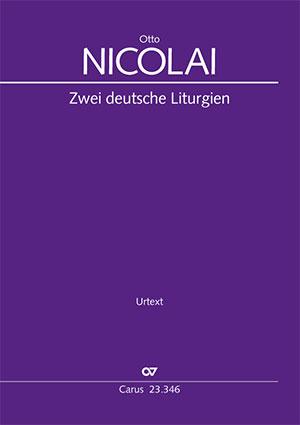 Nicolai: Zwei deutsche Liturgien