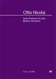 Nicolai: Sechs Psalmen für den Berliner Domchor
