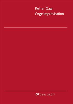 Reiner Gaar: Orgelimprovisation