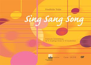 Friedhilde Trüün: Sing Sang Song