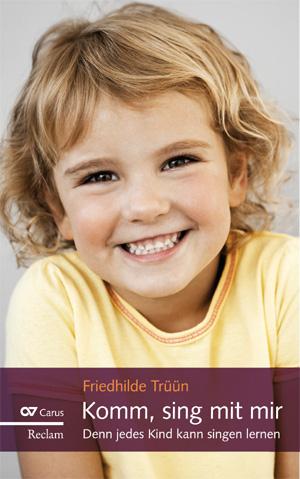 Friedhilde Trüün: Komm, sing mit mir