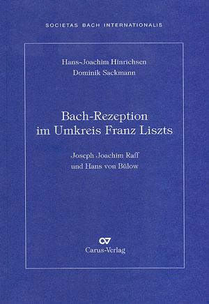 Bach-Rezeption im Umkreis Franz Liszts