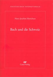 Hans-Joachim Hinrichsen: Bach und die Schweiz