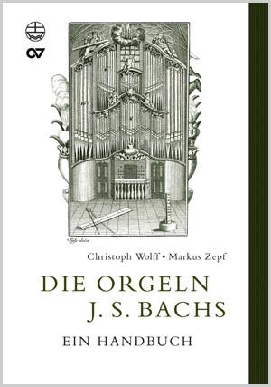 Die Orgeln Johann Sebastian Bachs