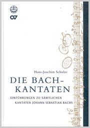 Hans-Joachim Schulze: Die Bach-Kantaten