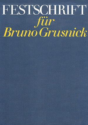Festschrift für Bruno Grusnick
