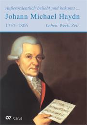 Außerordentlich beliebt und bekannt. Johann Michael Haydn