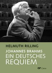 Helmuth Rilling: Johannes Brahms. Ein Deutsches Requiem
