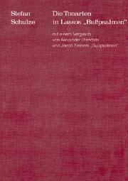 Stefan Schulze: Die Tonarten in Lassos Bußpsalmen