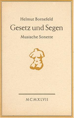 Helmut Bornefeld: Gesetz und Segen