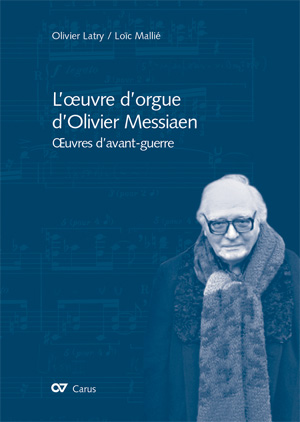 L'œuvre d'orgue d'Olivier Messiaen
