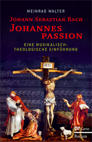 Meinrad Walter: Johann Sebastian Bach: Johannespassion
