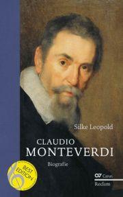 Silke Leopold: Claudio Monteverdi