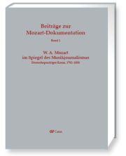 W. A. Mozart im Spiegel des Musikjournalismus