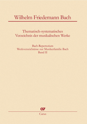 Bach-Repertorium, volume 2 : Wilhelm Friedemann Bach