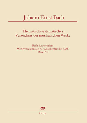 Johann Ernst Bach: Thematic-systematic Catalog of the Musical Works