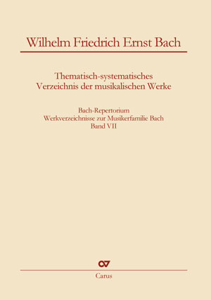 Wilhelm Friedrich Ernst Bach: Thematic-systematic Catalog of the Musical Works