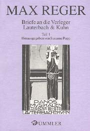 Max Reger: Briefe an die Verleger Lauterbach & Kuhn 1