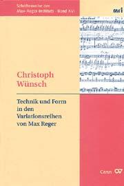 Max Reger: Technik und Form in den Variationsreihen von Max Reger
