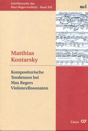 Matthias Kontarsky: Kompositorische Tendenzen bei Max Regers Violoncellosonaten