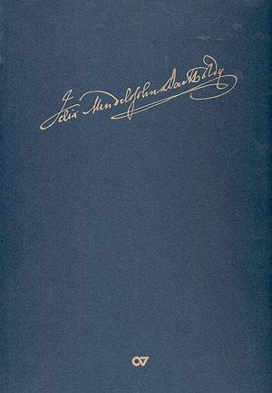 Felix Mendelssohn Bartholdy: Denn er hat seinen Engeln befohlen