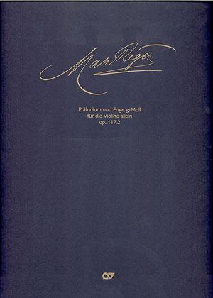 Max Reger: Präludium und Fuge g-Moll