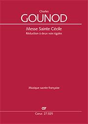 Charles Gounod: Messe Sainte Cécile
