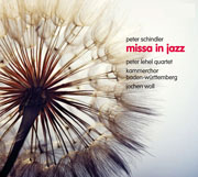 Peter Schindler: Missa in Jazz. Quartettfassung