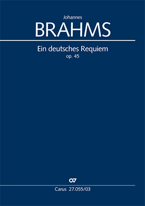 Johannes Brahms: German Requiem