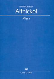 Johann Christoph Altnickol: Missa in d