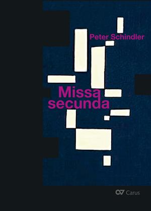 Peter Schindler: Missa secunda