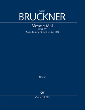 Anton Bruckner: Messe e-Moll