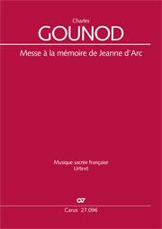 Charles Gounod: Messe à la mémoire de Jeanne d'Arc