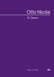 Otto Nicolai: Te Deum